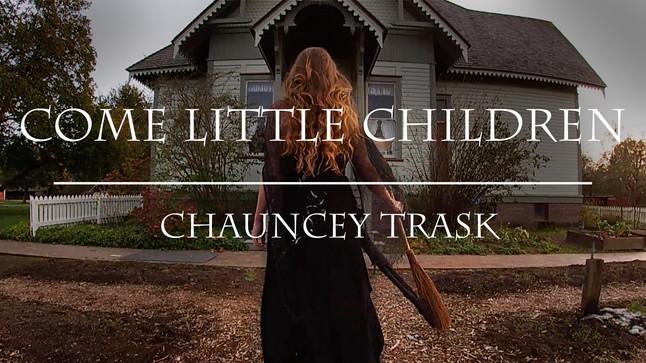 """""""Come Little Children"""" Music Video Release"""