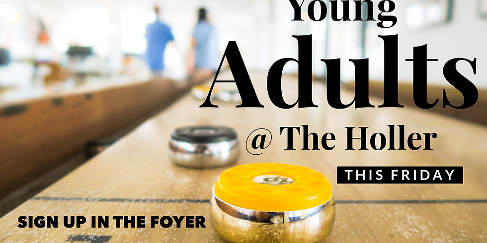Young Adults @ The Holler