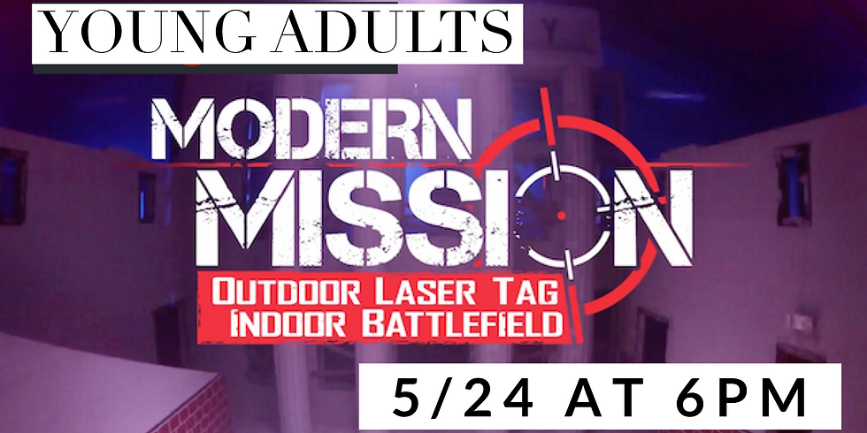 Young Adults-Modern Mission Laser Tag