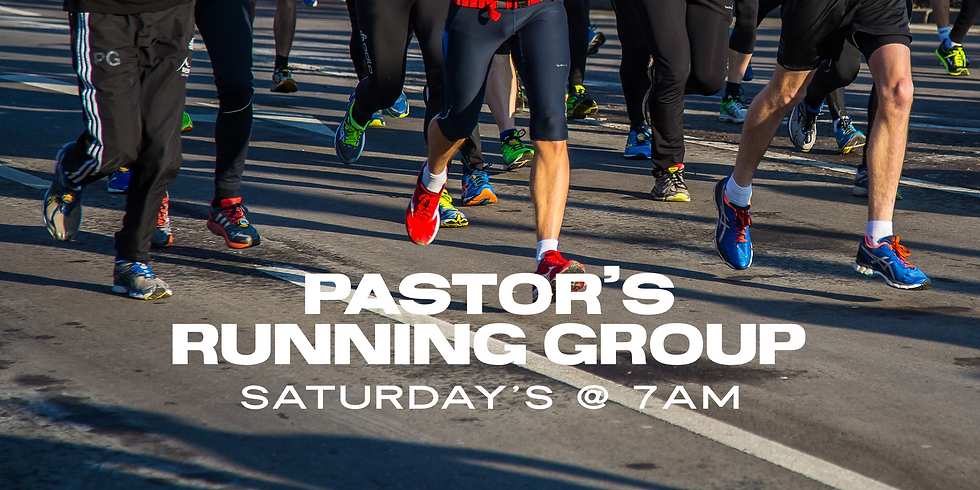 Pastor's Running Group-Every Saturday at 7am