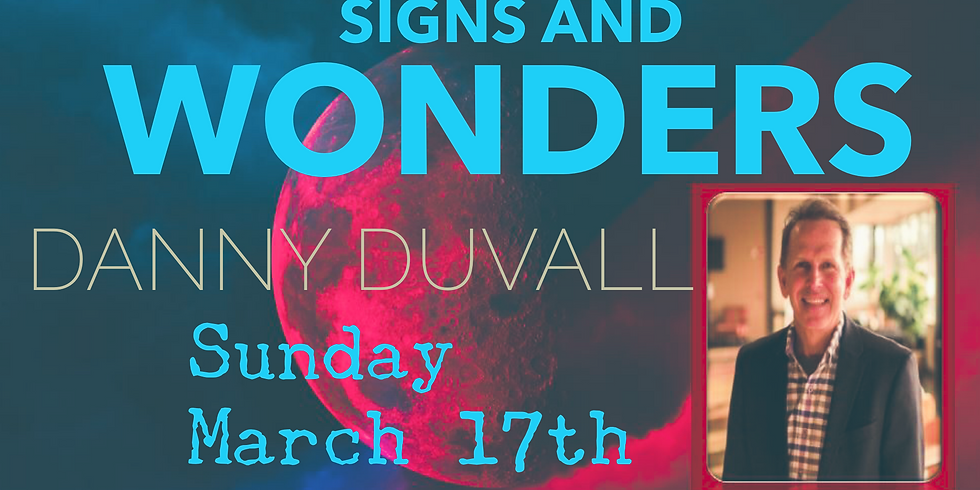 Signs and Wonders with Danny Duvall