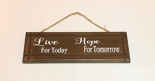 Live For Today wood sign
