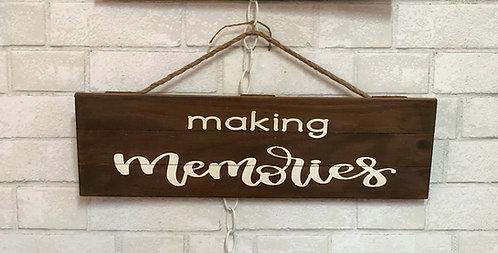Making Memories wood sign