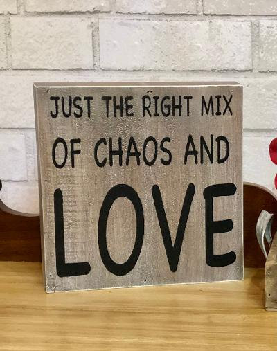 Chaos Wood Sign