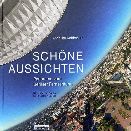 Bildband Schöne Aussichten: Panorama vom Berliner Fernsehturm