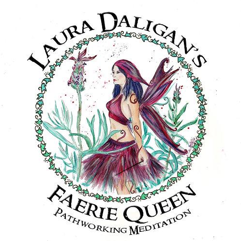 Faerie Queen Meditation