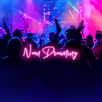 Neon Dreaming
