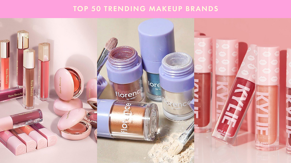 Top 50 Trending Makeup Brands