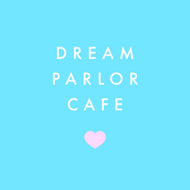 Dream Parlor Cafe