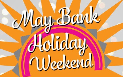 May Bank Holiday Weekend - School Closed on Monday