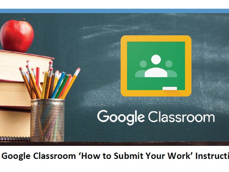 How to Submit Work on Google Classrooms