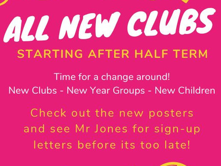 New Clubs Starting After Half Term