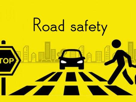 ROAD SAFETY Reminder