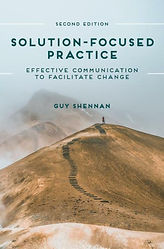 Cover of Solution-Focused Practice: Effective Communication to Facilitate Change (2nd edition), by Guy Shennan