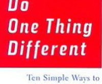 Do one thing – different or the same, it doesn't really matter…