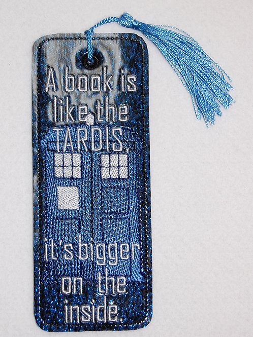 A Book is like the Tardis embroidered bookmark