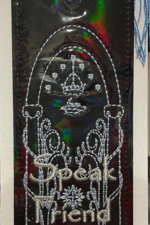 Speak Friend and Enter embroidered bookmark