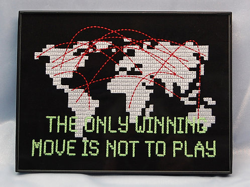"""""""The Only Winning Move Is Not To Play"""" 6 x 8"""" framed embroidered art"""