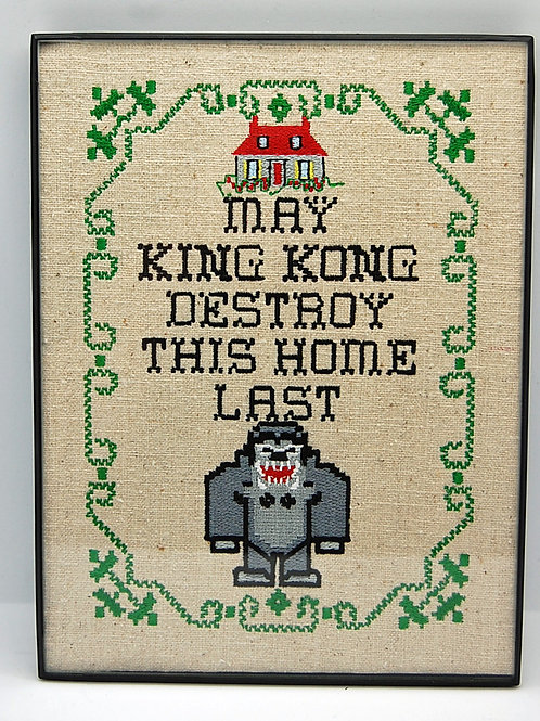 """""""May King Kong Destroy This Home Last"""" - 6 x 8"""" framed embroidered art"""