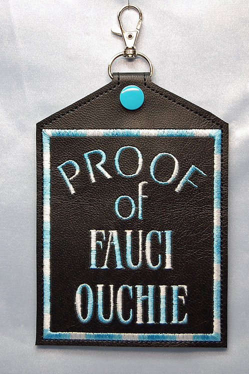 Proof of Fauci Ouchie - Vaccination Card Holder