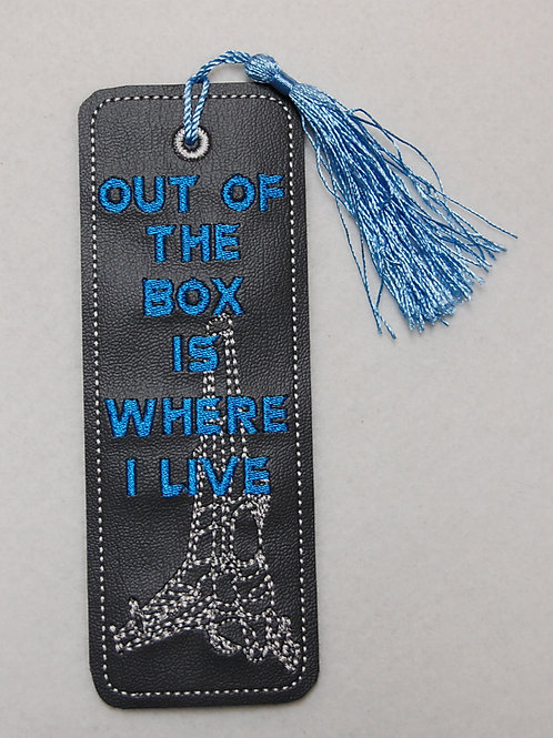 Out of the Box is Where I Live embroidered bookmark