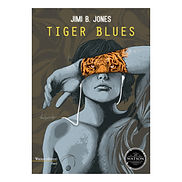 Jimi B Jones Tiger Blues.jpg