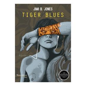 Tiger Blues di Jimi B Jones