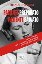 Come riconoscere un errore medico: il libro di Franco Stefanini per il diritto alla salute