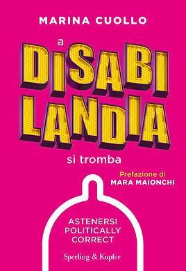 A disabilandia si tromba - mentoring con Marina Cuollo
