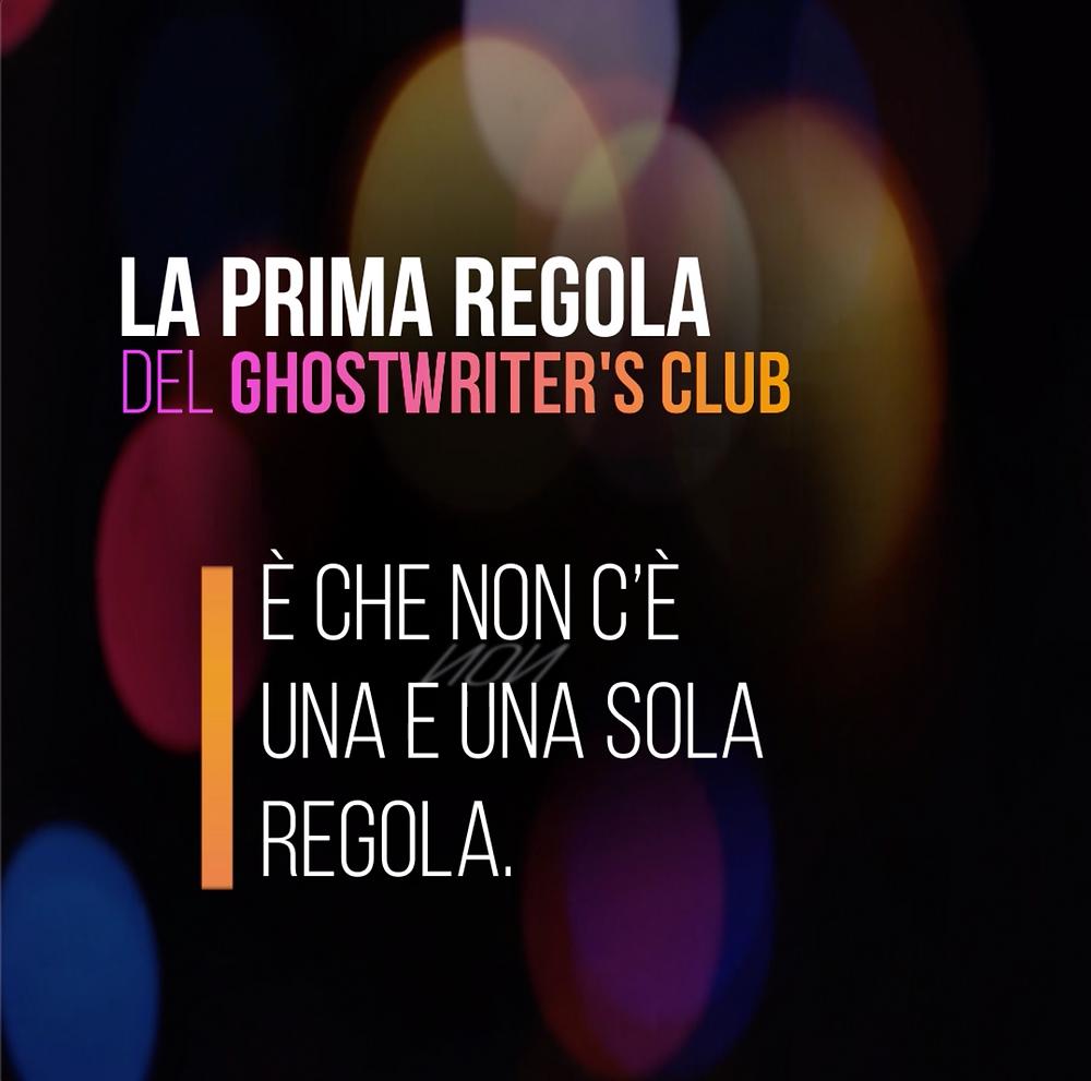 La prima regola del ghoswriters club