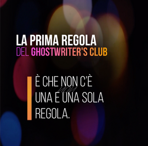 La prima regola del ghoswriters club