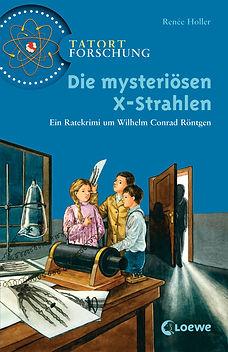 Die mysteriösen XStrahlen