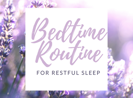 A Bedtime Routine for Restful Sleep