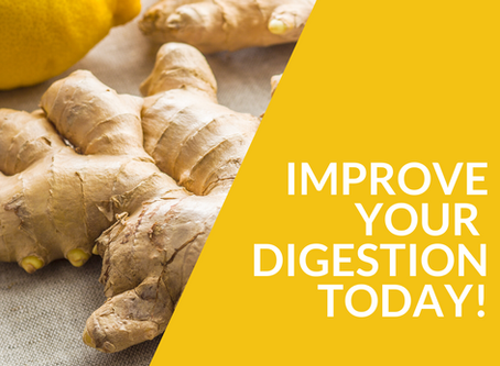 Improve your Digestion Today!