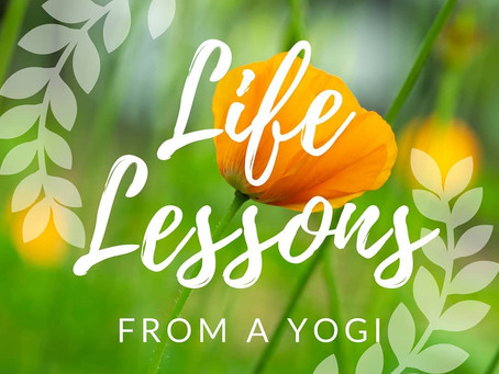 7 Life Lessons from a Yogi