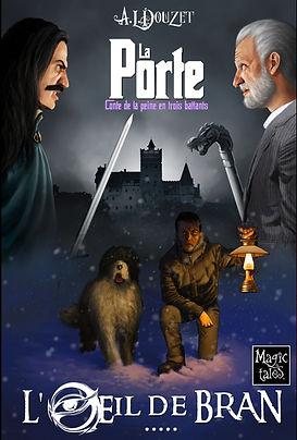 Saga La Porte tome 5 L'oeil de Bran par Anthony Luc Douzet