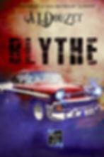 Blythe 13 ème roman d' Anthony Luc Douzet