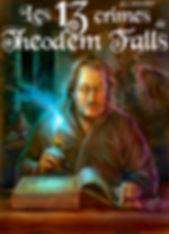 Les 13 crimes de Théodem Falls par Anthony Luc Douzet