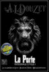 Integrale Saga LA PORTE cycle 1 par Anthony Luc Douzet