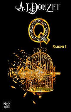 Saga Q saison 1 par Anthony Luc Douzet