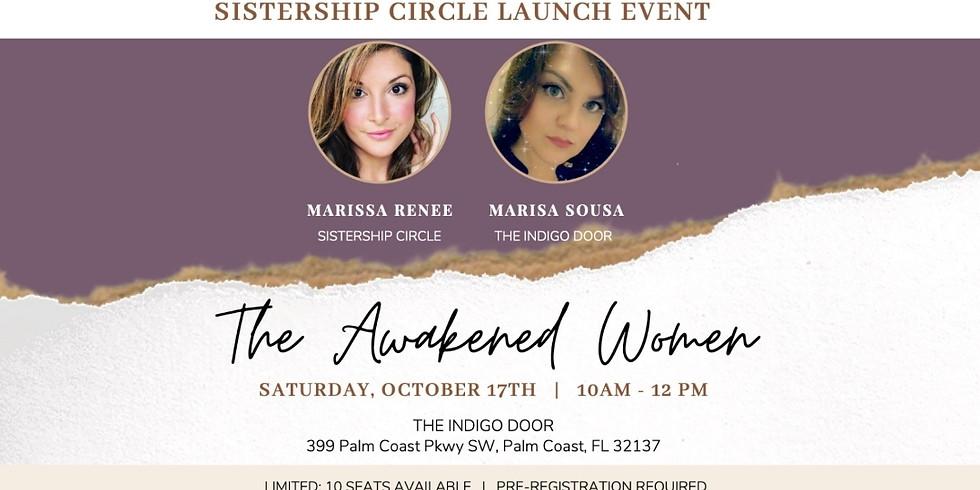 Sistership Circle Launch Event: The Awakened Women