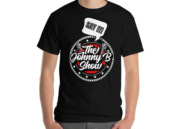SAY IT t-shirt