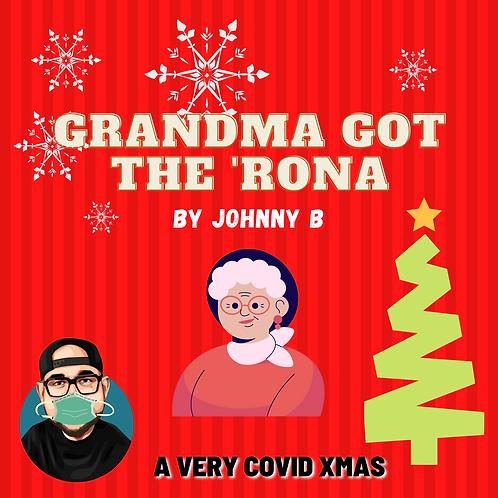 Grandma Got The 'Rona
