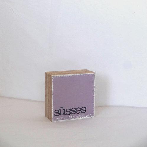 Mini Text-Holzblock, 'Süsses' flieder
