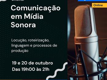 """As inscrições para a oficina """"Comunicação em Mídia Sonora"""" já estão abertas"""