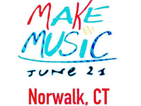 MAKE MUSIC DAY 2019 NORWALK CT!