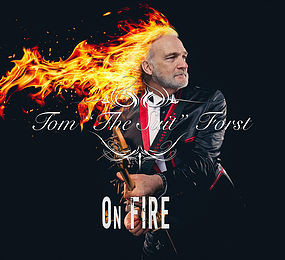 """Tom The Suit Forst New Album """"On Fire"""" Now Available World Wide on Apple Music iTunes"""