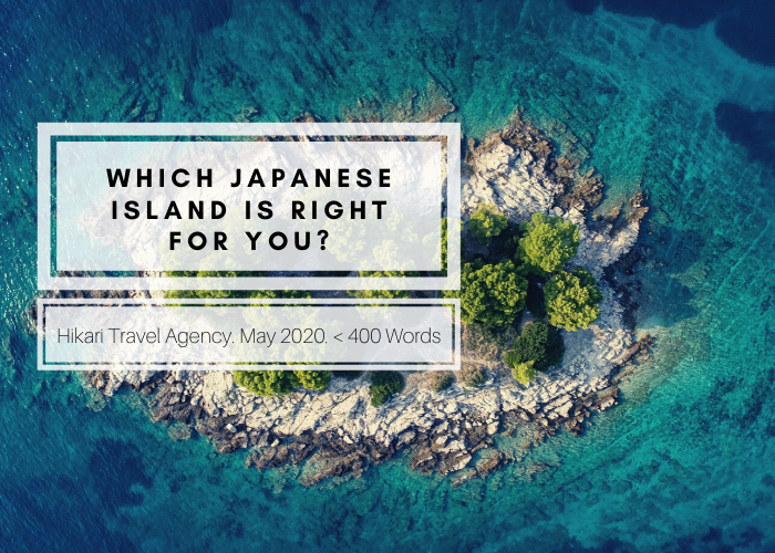 Which Japanese Island is Right for You?