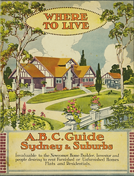 Touring the Past - Where to Live ABC Guide Sydney Suburbs Publication circa 1910