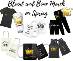 Blood and Bone Merch Now Available on TeeSpring